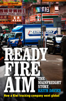 READY FIRE AIM - The Mainfreight Story